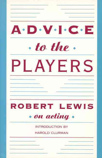 Advice to the Players By Lewis, Robert
